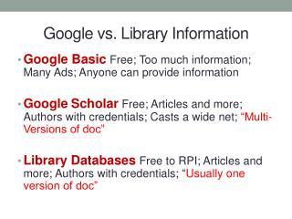 Google vs. Library Information