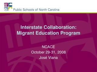 Interstate Collaboration: Migrant Education Program