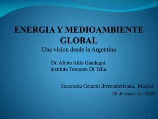Secretaria General Iberoamericana,  Madrid.  20 de mayo de 2009