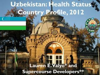 Uzbekistan: Health Status Country Profile, 2012