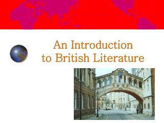 An Introduction  to British Literature