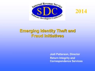 Emerging Identity Theft and Fraud Initiatives
