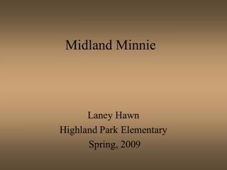 Midland Minnie