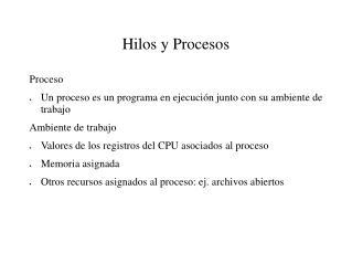 Hilos y Procesos