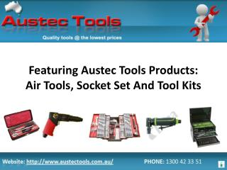 Featuring Austec Tools Products: Air Tools, Socket Set And T