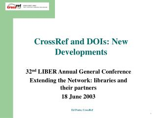 CrossRef and DOIs: New Developments