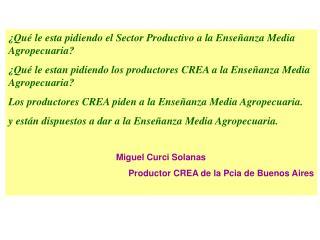 ¿ Qué le esta pidiendo el Sector Productivo a la Enseñanza Media Agropecuaria?
