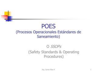 POES  Procesos Operacionales Est ndares de Saneamiento