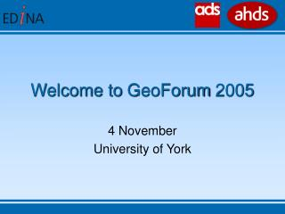 Welcome to GeoForum 2005