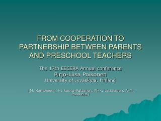 FROM COOPERATION TO PARTNERSHIP BETWEEN PARENTS AND PRESCHOOL TEACHERS