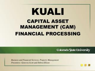 KUALI CAPITAL ASSET MANAGEMENT  (CAM) FINANCIAL PROCESSING