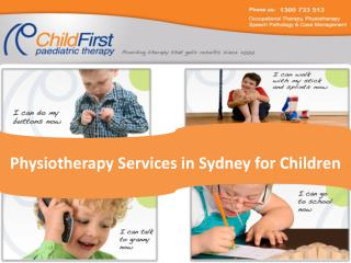 Children�s Physiotherapy Services in Sydney
