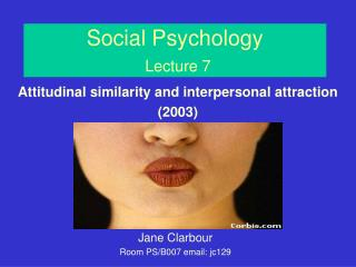Social Psychology  Lecture 7