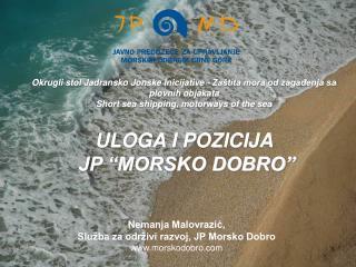 Nemanja Malovrazić,  Služba za održivi razvoj, JP Morsko Dobro morskodobro