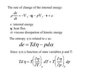 The rate of change of the internal energy: