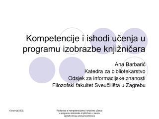 Kompetencije i ishodi učenja u programu izobrazbe knjižničara