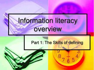 Information literacy overview