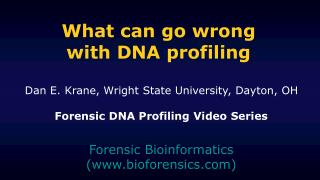 What can go wrong with DNA profiling