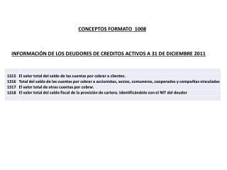 INFORMACIÓN DE LOS DEUDORES DE CREDITOS ACTIVOS A 31 DE DICIEMBRE 2011