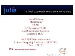 Alan  Edelman Mathematics CSAIL