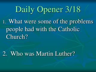 Daily Opener 3/18
