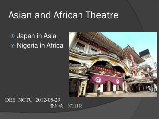 Asian and African Theatre