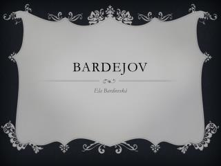 BARDEJOV