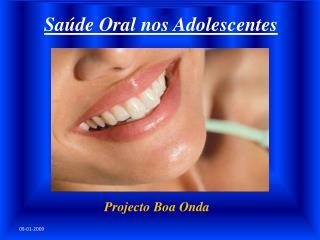 Sa de Oral nos Adolescentes