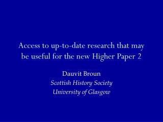 Access to up-to-date research that may be useful for the new Higher Paper 2