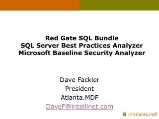 Red Gate SQL Bundle SQL Server Best Practices Analyzer Microsoft Baseline Security Analyzer