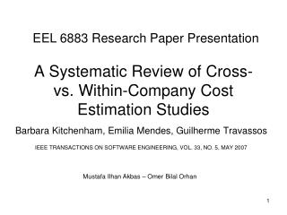 A Systematic Review of Cross- vs. Within-Company Cost Estimation Studies