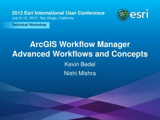 ArcGIS Workflow Manager Advanced Workflows and Concepts