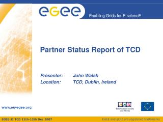 Partner Status Report of TCD