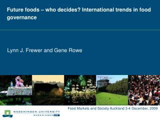 Future foods – who decides? International trends in food governance