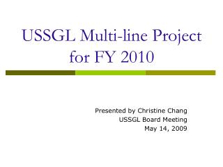 USSGL Multi-line Project  for FY 2010