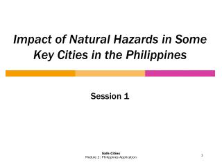 Impact of Natural Hazards in Some Key Cities in the Philippines