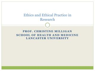 Ethics and Ethical Practice in Research