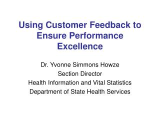 Using Customer Feedback to Ensure Performance Excellence