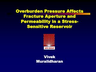 Overburden Pressure Affects Fracture Aperture and Permeability in a Stress-Sensitive Reservoir