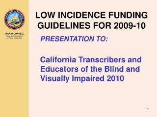 LOW INCIDENCE FUNDING GUIDELINES FOR 2009-10