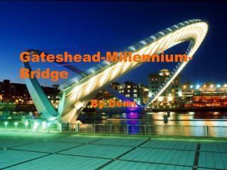 Gateshead-Millennium-Bridge