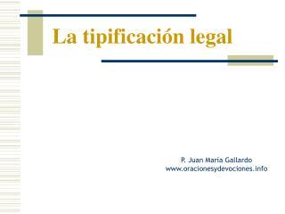 La tipificación legal