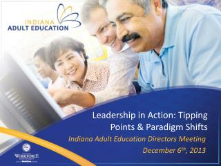 Leadership in Action: Tipping Points & Paradigm Shifts