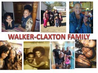 WALKER-CLAXTON FAMILY