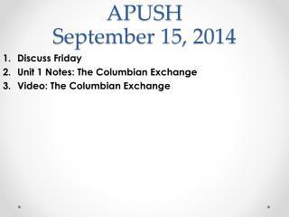 APUSH September 15, 2014