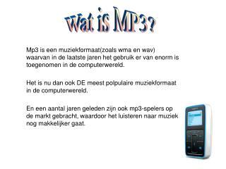 Wat is MP3?