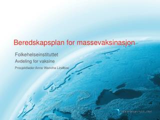 Beredskapsplan for massevaksinasjon