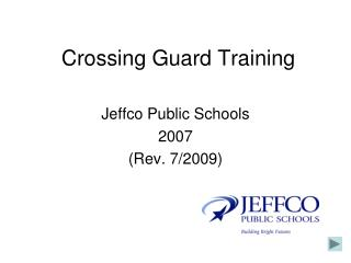 Crossing Guard Training