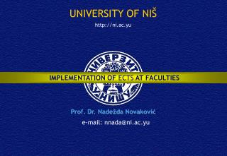 UNIVERSITY OF NI Š