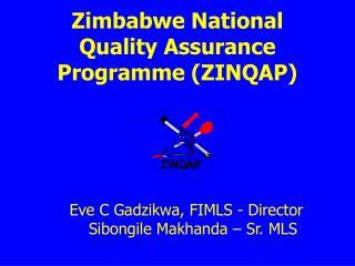 Zimbabwe National Quality Assurance Programme ZINQAP